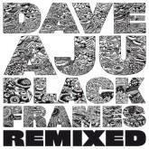 dave-aju-black-frames-remixes-henrik-circus-company-cover