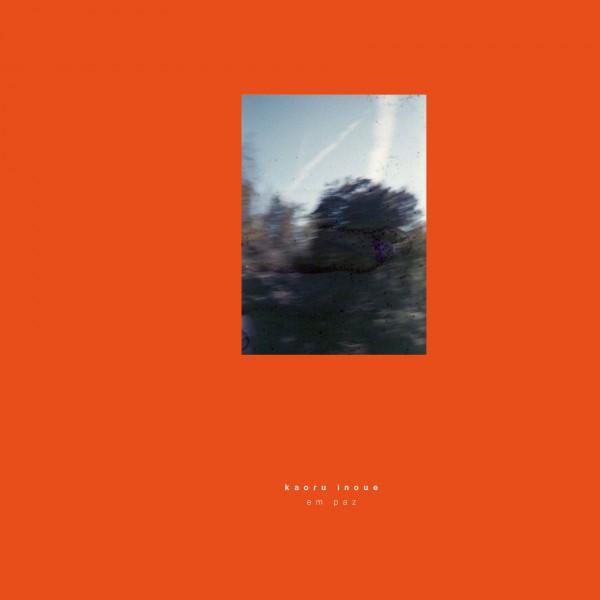 kaoru-inoue-em-paz-lp-pre-order-groovement-organic-series-cover