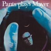 james-pants-mayer-hawtho-pants-plays-mayer-stones-throw-cover