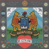 the-2-bears-be-strong-cd-southern-fried-cover