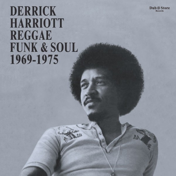 derrick-harriott-various-reggae-funk-soul-1969-1975-dub-store-records-cover