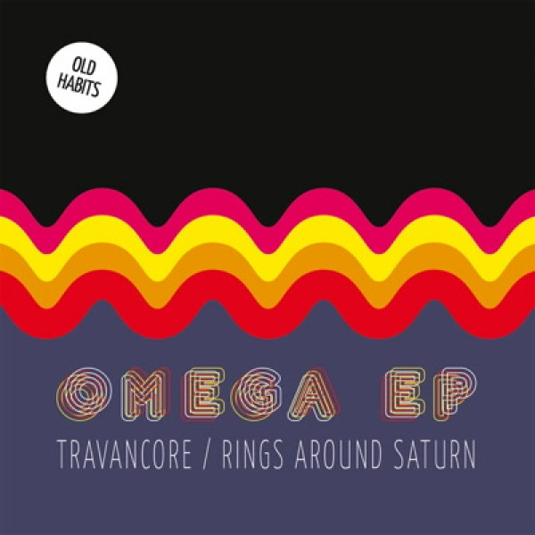 travancore-rings-around-sat-omega-ep-pre-order-old-habbits-cover