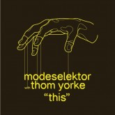 modeselektor-thom-yorke-this-7-inch-monkeytown-records-cover