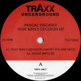 pascal-viscardi-wise-mans-decision-ep-inc-fre-traxx-underground-cover