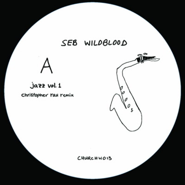 seb-wildblood-jazz-vol-1-christopher-rau-church-white-cover