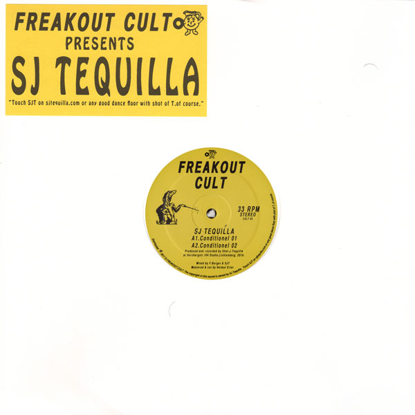 sj-tequilla-conditionel-inc-dj-dog-jayda-freakout-cult-cover