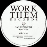 dan-beaumont-spirit-talkin-spencer-parker-work-them-records-cover