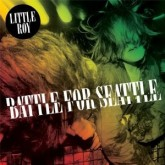 little-roy-battle-for-seattle-cd-ark-recordings-cover
