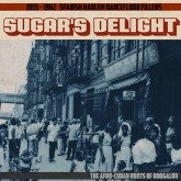 various-artists-sugars-delight-the-afro-cuban-grosso-recordings-cover