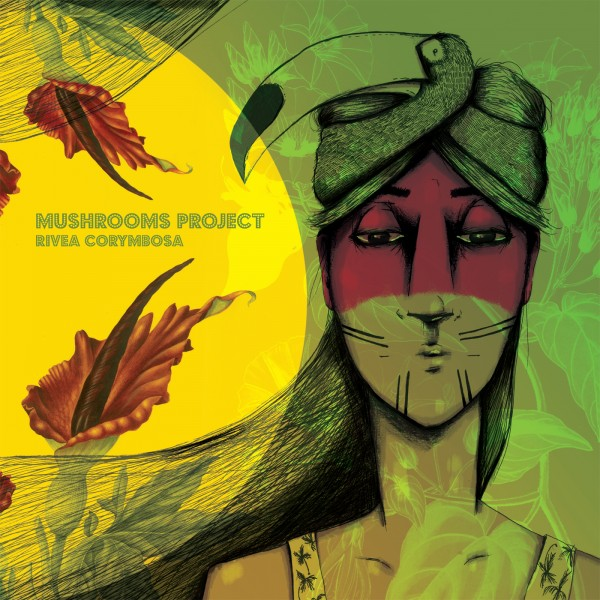 mushrooms-project-rivea-corymbosa-lp-leng-cover
