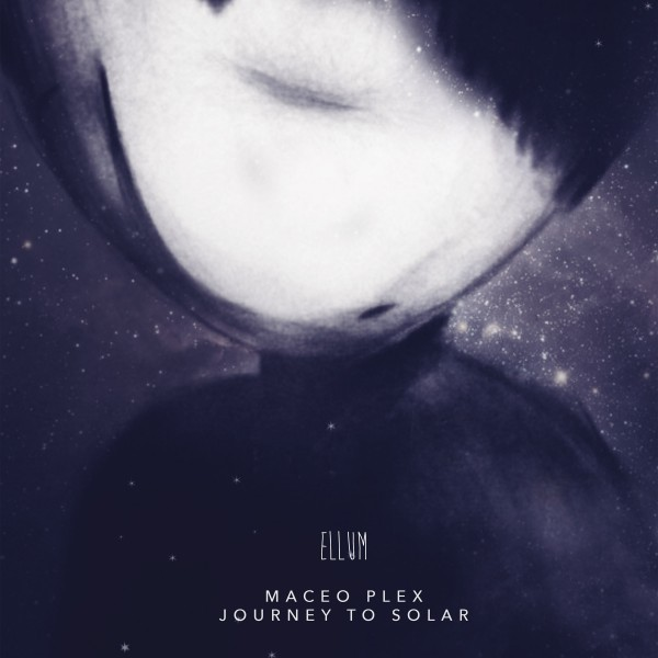 maceo-plex-journey-to-solar-lp-ellum-audio-cover