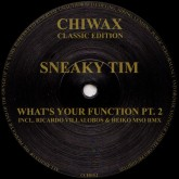 sneaky-tim-whats-your-function-pt-2-chiwax-classic-edition-cover