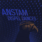 anstam-dispel-dances-lp-50-weapons-cover