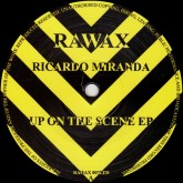 ricardo-miranda-up-on-the-scene-ep-rawax-cover