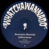 jeffrecloose-romantic-remedy-feelings-will-whatchawannado-cover