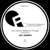joy-joseph-our-love-is-taking-us-thro-frizz-songs-cover
