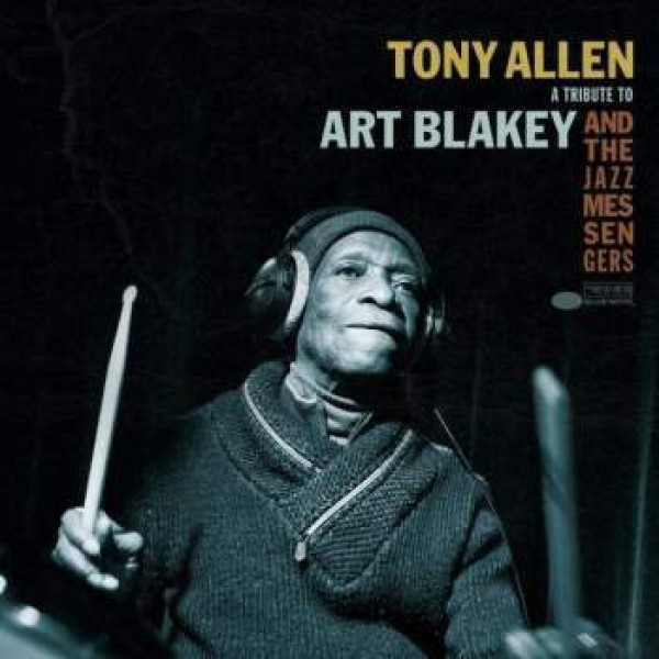 tony-allen-a-tribute-to-art-blakey-the-blue-note-cover