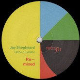 jay-shepheard-home-garden-remixed-locked-retrofit-cover