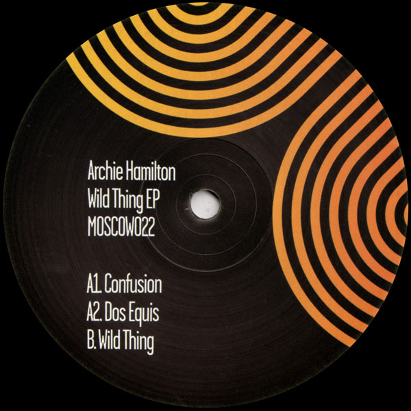 archie-hamilton-wild-thing-ep-moscow-records-cover