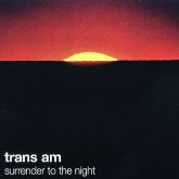 trans-am-surrender-to-the-night-lp-thrill-jockey-cover