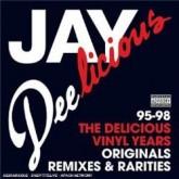 jay-dee-jay-deelicious-lp-95-98-delicious-vinyl-cover
