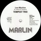 tempest-trio-love-machine-do-you-like-the-marlin-cover