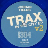 jordan-fields-trax-in-the-city-ep-v2-downtown-304-cover