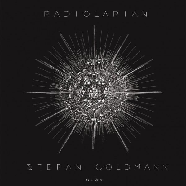 stefan-goldmann-radiolarian-streams-olga-cover