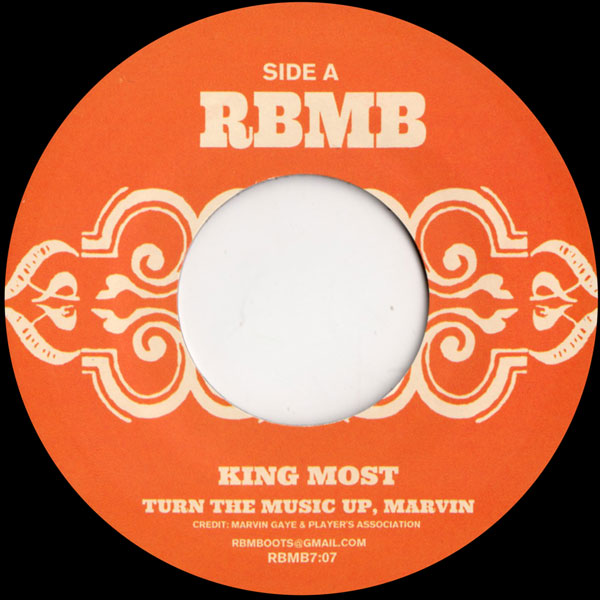 king-most-turn-the-music-up-marvin-rbmb-cover