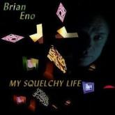 brian-eno-my-squelchy-life-lp-opal-cover