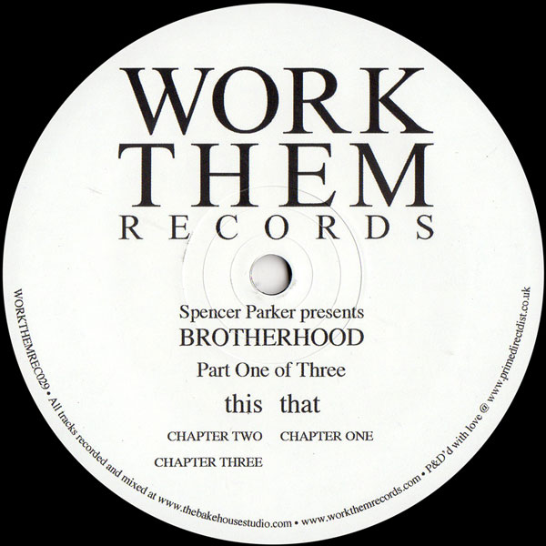 spencer-parker-presents-brotherh-brotherhood-part-one-of-th-work-them-records-cover