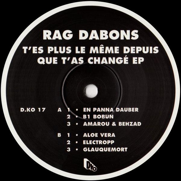 rag-dabons-tes-plus-la-meme-depuis-que-dko-records-cover