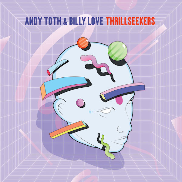 andy-toth-billy-love-thrillseekers-incl-andres-play-it-say-it-cover