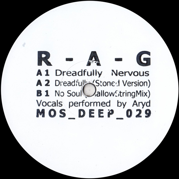 r-a-g-dreadfully-nervous-mos-deep-cover