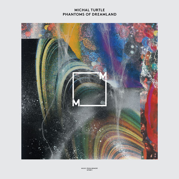 michal-turtle-phantoms-of-dreamland-lp-music-from-memory-cover