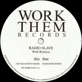 radio-slave-werk-remixes-dj-richard-dan-work-them-records-cover