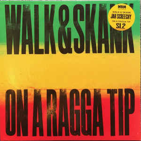 jah-screechy-sl2-walk-skank-on-a-ragga-tip-wbm-records-cover