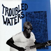 various-artists-troubled-water-lp-mississippi-cover