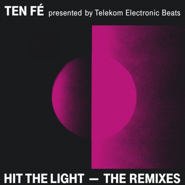 ten-fe-hit-the-light-the-remixes-some-kinda-love-cover