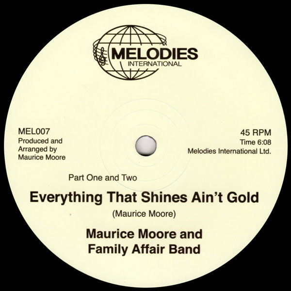 maurice-moore-and-family-affair-everything-that-shines-aint-melodies-international-cover