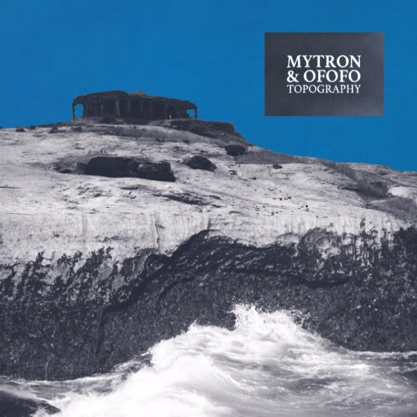 mytron-ofofo-topography-ep-les-yeux-orange-cover