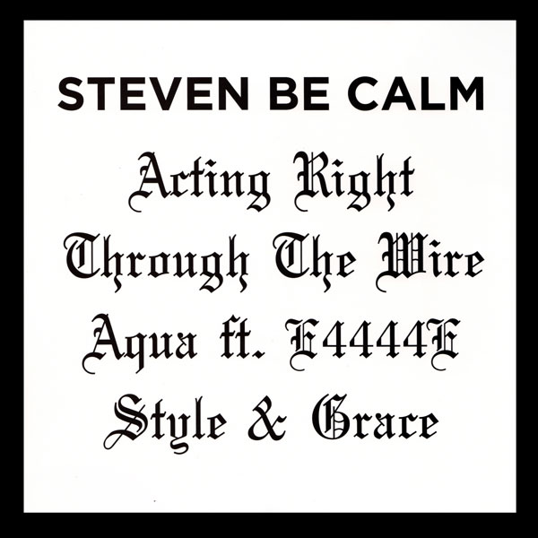 steven-be-calm-actin-right-shall-not-fade-cover