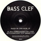 bass-clef-raven-yr-own-worl-ep-pan-cover