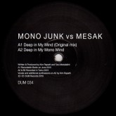 mono-junk-vs-mesak-deep-in-my-mind-dum-records-cover
