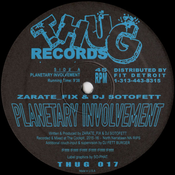 zarate-fix-dj-sotofett-planetary-involvement-thug-records-cover