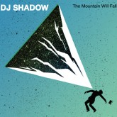 dj-shadow-the-mountain-will-fall-lp-mass-appeal-cover