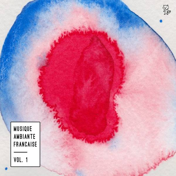 various-artists-musique-ambiante-franaise-vol-tigersushi-records-cover