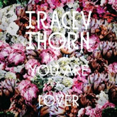 tracey-thorn-you-are-a-lover-strange-feeling-cover