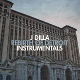 j-dilla-rebirth-of-detroit-instrumentals-ruff-draft-records-cover