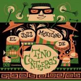tino-contreras-el-jazz-mexicano-de-tino-contrer-jazzman-cover
